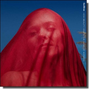 How Beauty Holds the Hand of Sorrow [Red Vinyl] [LP]