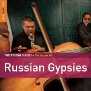 The Rough Guide To the Music of Russian Gypsies [2CD]