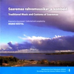 Saaremaa rahvamuusikat ja kombeid / Traditional Music and Customs of Saaremaa [CD+DVD]