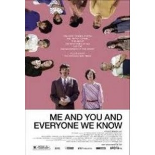 Me And You And Everyone We Know [DVD]