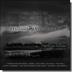 Külmkõlad - 9 heliloomingulist pühendust helilooja Arvo Pärdile [CD]