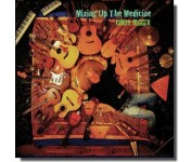 Mixing up the Medicine [CD]