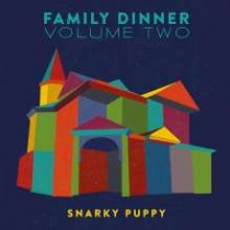 Family Dinner Volume Two [CD+DVD]