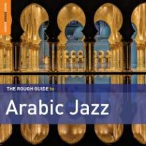 The Rough Guide To Arabic Jazz [2CD]