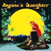 Anyone's Daughter [CD]