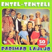 Entel-Tenteli parimad laulud [CD]