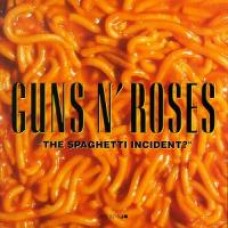 The Spaghetti Incident? [CD]