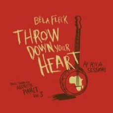 Throw Down Your Heart: Tales From The Acoustic Planet Vol. 3: Africa Sessions [CD]