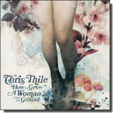 How To Grow A Woman From the Ground [CD]