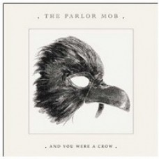 And You Were A Crow [CD]