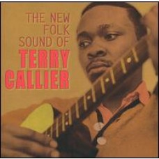 The New Folk Sound of Terry Callier [CD]