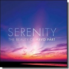 Serenity: The Beauty of Arvo Pärt [2CD]