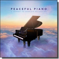 Peaceful Piano - A Journey to Complete Relaxation [3CD]