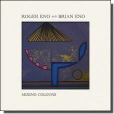 Mixing Colours [Digipak] [CD]