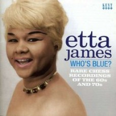 Who's Blue? Rare Chess Recordings of the 60s and 70s [CD]