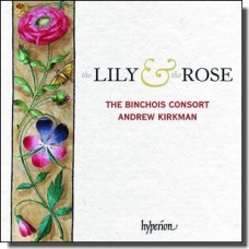 The Lily & The Rose - Adoration of the Virgin in Sound & Stone [CD]