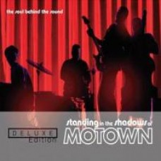 Standing in the Shadows of Motown [Deluxe edition]