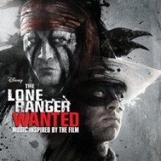 The Lone Ranger: Wanted [CD]