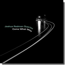 Come What May [CD]