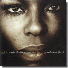 Softly With These Songs - The Best of Roberta Flack [CD]