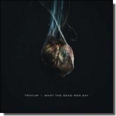 What The Dead Men Say [LP]