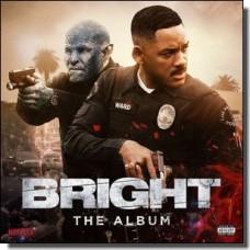Bright: The Album [CD]