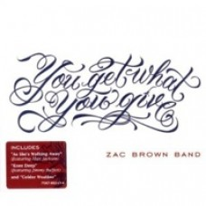 You Get What You Give [CD]