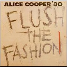 Flush the Fashion [CD]