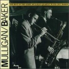 The Best of The Gerry Mulligan Quartet with Chet Baker [CD]
