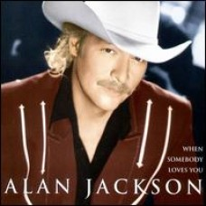When Somebody Loves You [CD]