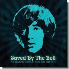 Saved By the Bell: The Collected Works of Robin Gibb 1968-1970 [3CD]