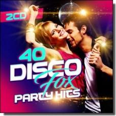 40 Disco Fox Party Hits [2CD]