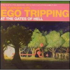 Ego Tripping at the Gates of Hell EP [CD]