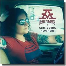 Girl Going Nowhere [CD]