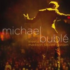 Michael Bublé Meets Madison Square Garden [CD+DVD]