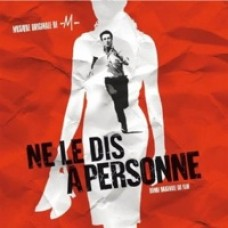 Ne Le Dis a Personne (Tell No One) [CD]