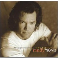 Forever & Ever... The Best of Randy Travis [CD]