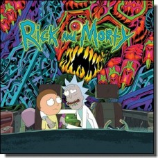 The Rick and Morty Soundtrack [CD]