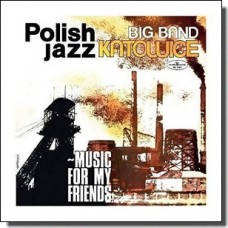 Music For My Friends: Polish Jazz Vol. 52 [LP]
