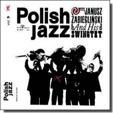 Janusz Zabieglinski & His Swingtet: Polish Jazz Vol. 9 [CD]