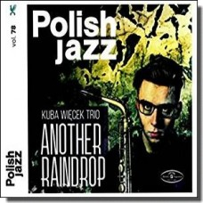 Another Raindrop: Polish Jazz Vol. 78 [CD]