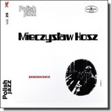 Reminiscence: Polish Jazz Vol. 25 [CD]