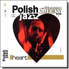 Heart: Polish Jazz Vol. 15 [CD]