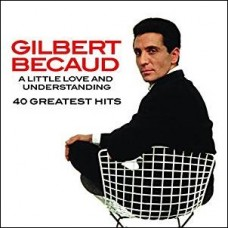 A Little Love And Understanding - 40 Greatest Hits [2CD]