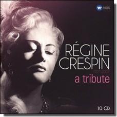 Regine Crespin 1927-2007 - A Tribute [10CD]