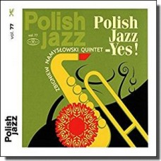 Yes!: Polish Jazz Vol. 77 [CD]