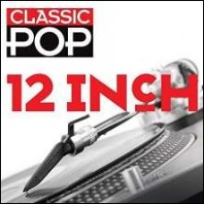 Classic Pop: 12 Inch [3CD]