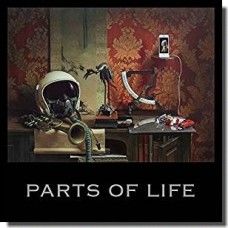 Parts of Life [CD]