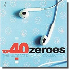 Top 40 - Zeroes [2CD]