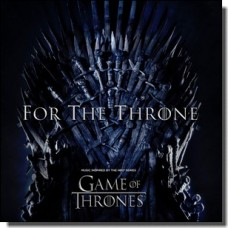 For the Throne (Music Inspired by the HBO Series Game of Thrones) [LP]